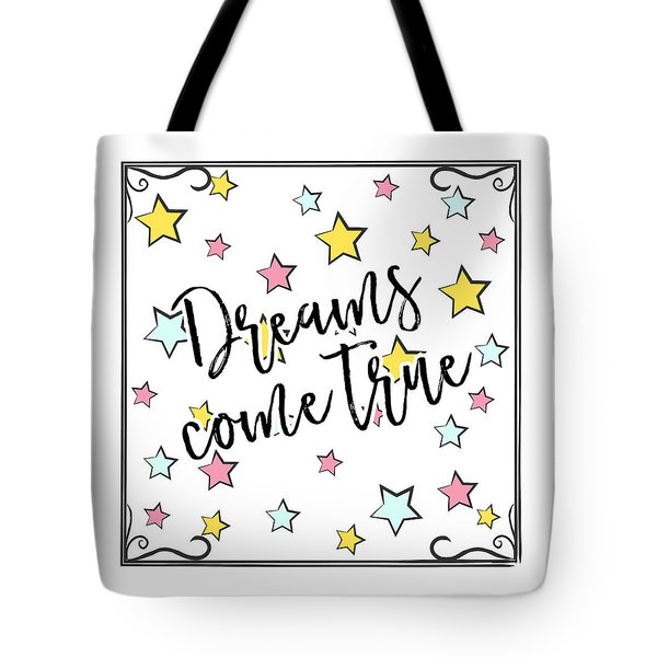 Dreams Come True - Baby Room Nursery Art Poster Print Tote Bag