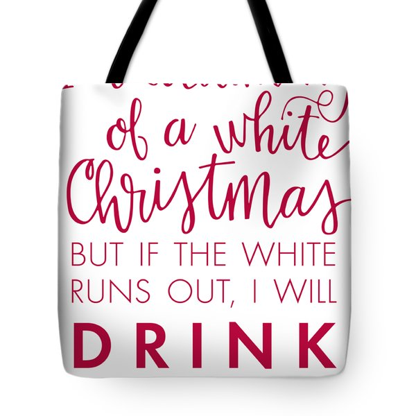 Drink The Red Tote Bag