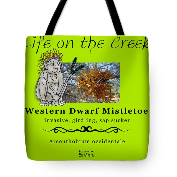 Dwarf Mistletoe Tote Bag