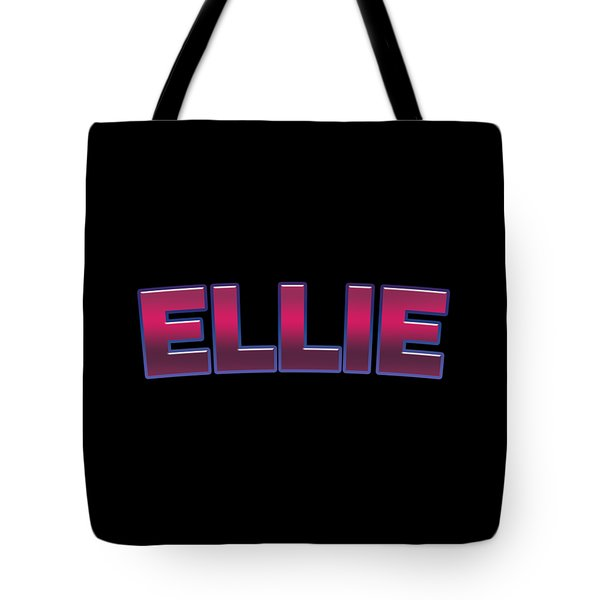 Tote Bag featuring the digital art Ellie #ellie by TintoDesigns