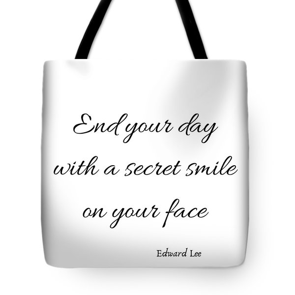 End Your Day Tote Bag