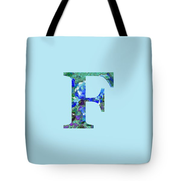 Tote Bag featuring the digital art F 2019 Collection by Corinne Carroll