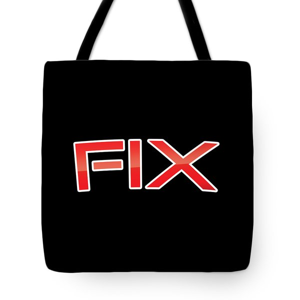 Tote Bag featuring the digital art Fix by TintoDesigns