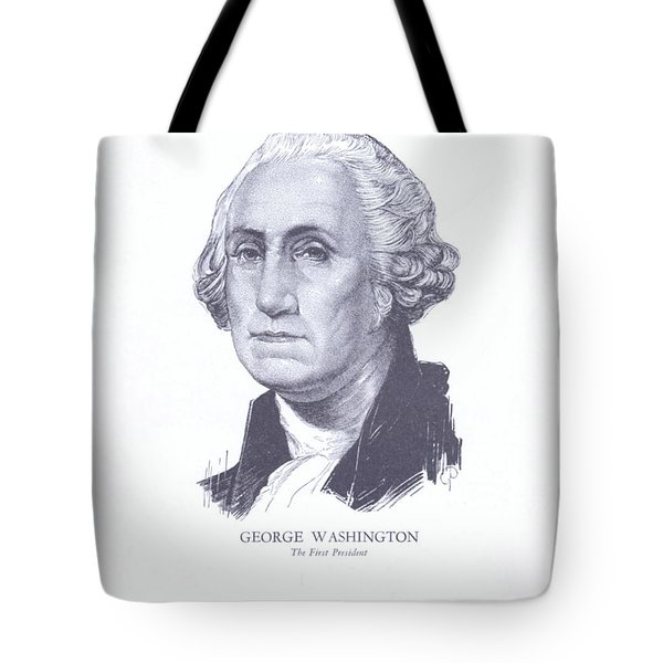 George Washington, The First President Tote Bag
