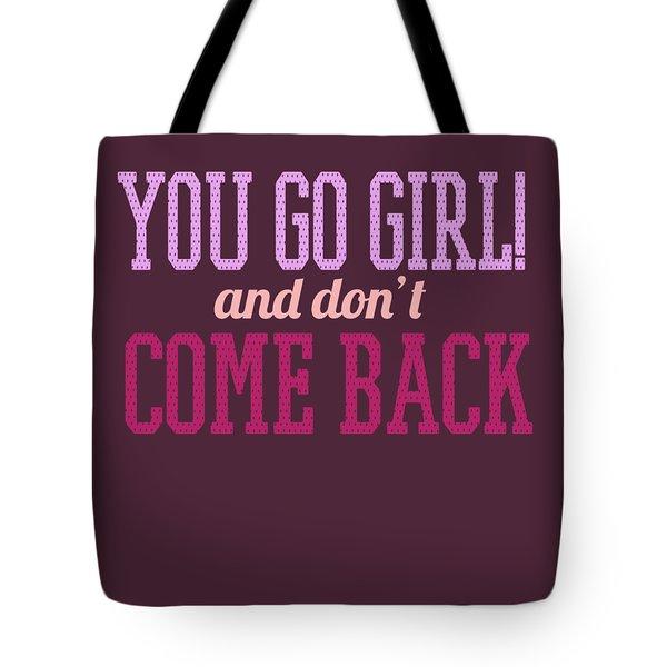 Go Girl Tote Bag