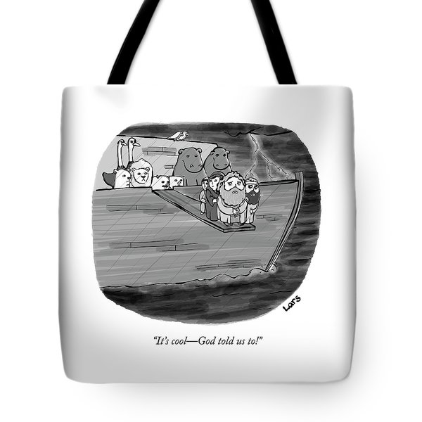 God Told Us To Tote Bag