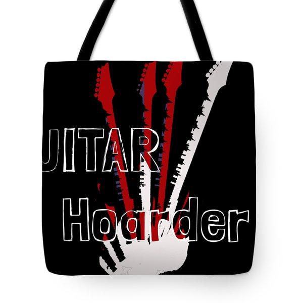 Guitar Hoarder Tote Bag