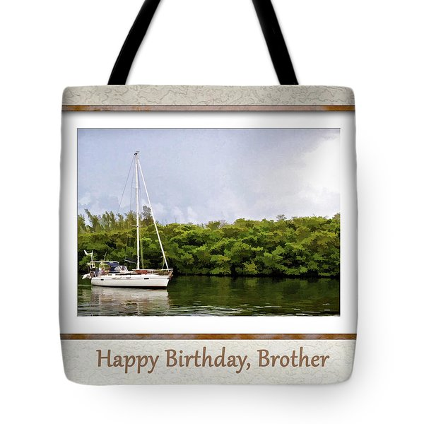 Happy Birthday, Brother Tote Bag