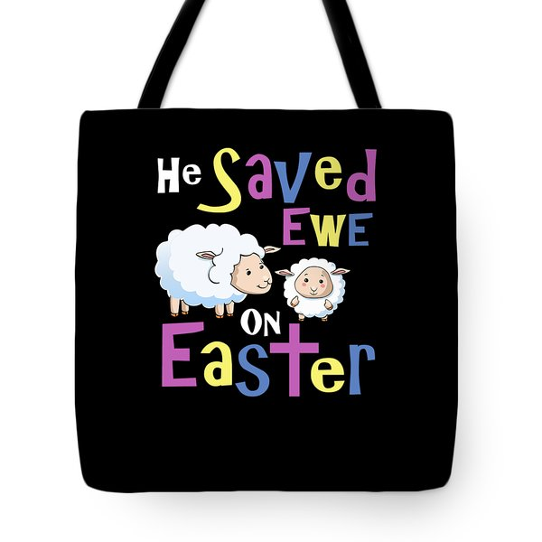 He Save Ewe On Easter Cute Easter Shirts Kids Tote Bag