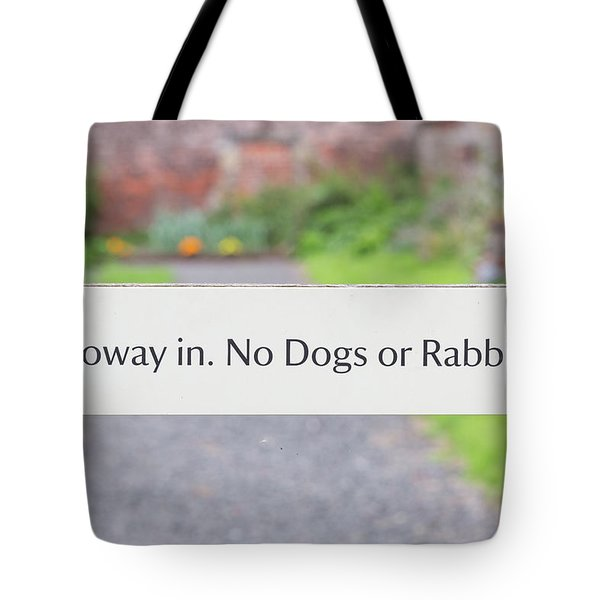 Howay In. No Dogs Or Rabbits - Allotments Tote Bag