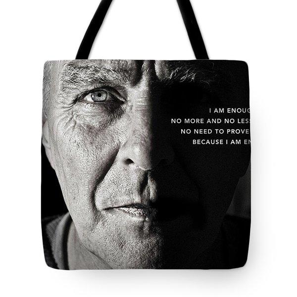 I Am Enough - Part 1 Tote Bag
