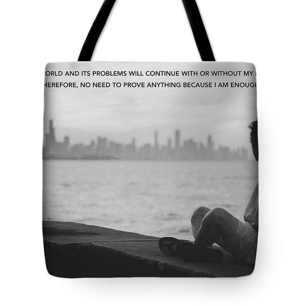 I Am Enough - Part 2 Tote Bag