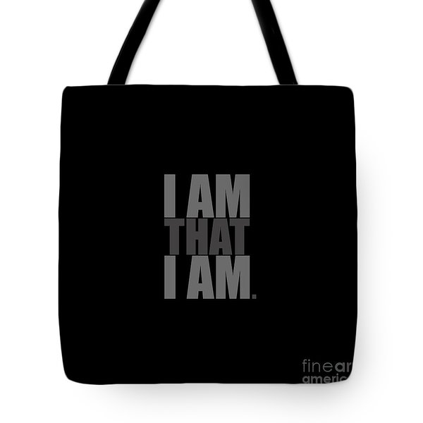Tote Bag featuring the digital art I Am That I Am by Tim Gainey