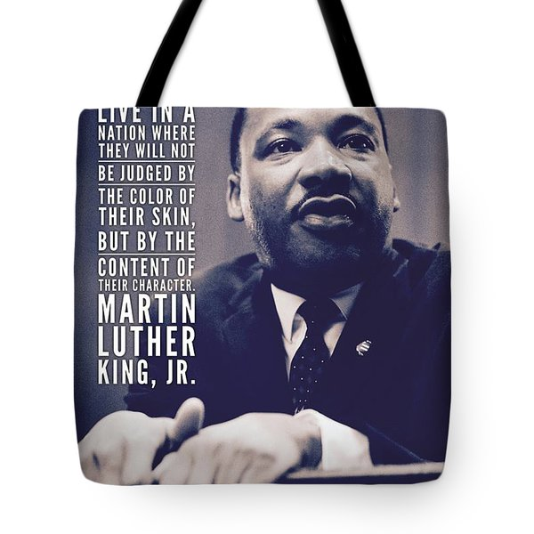 I Have A Dream, Martin Luther King, Jr. Tote Bag