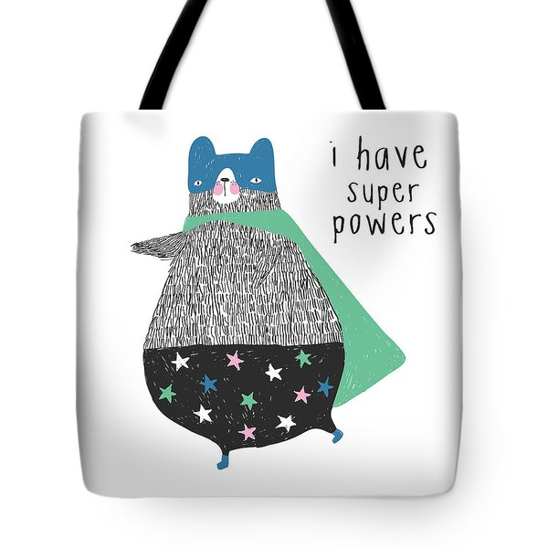 I Have Super Powers - Baby Room Nursery Art Poster Print Tote Bag