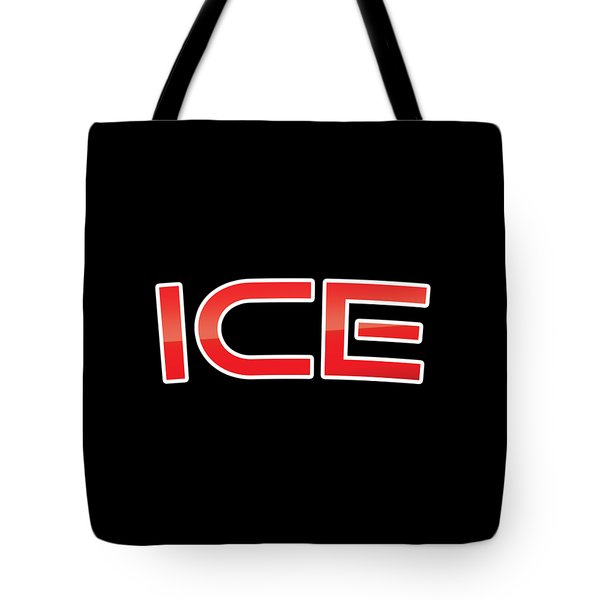 Tote Bag featuring the digital art Ice by TintoDesigns