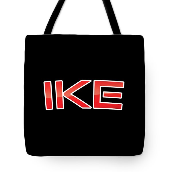 Tote Bag featuring the digital art Ike by TintoDesigns