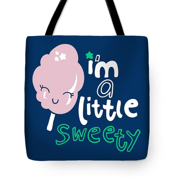 I'm A Little Sweety - Baby Room Nursery Art Poster Print Tote Bag