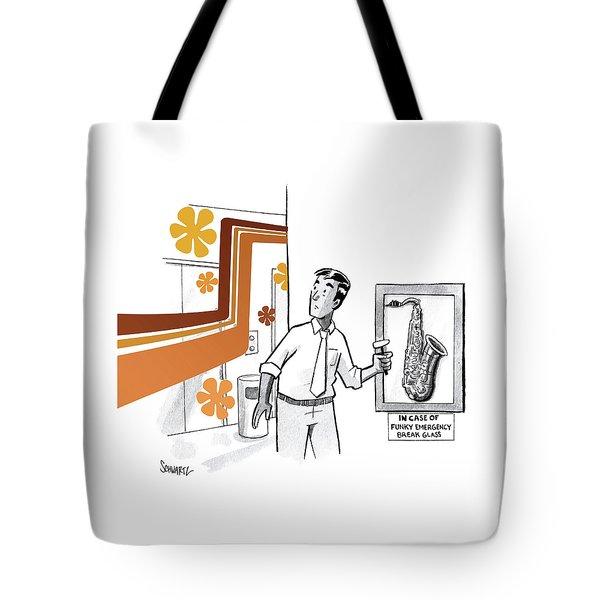 In Case Of Funky Emergency Break Glass Tote Bag