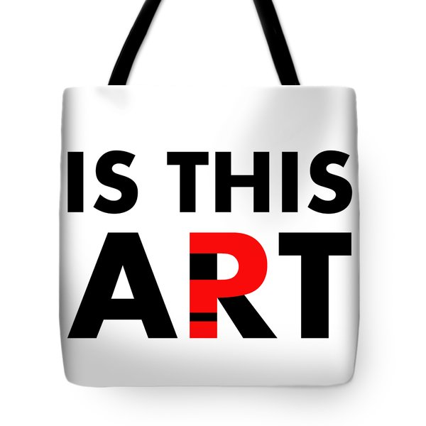 Is This Art Tote Bag
