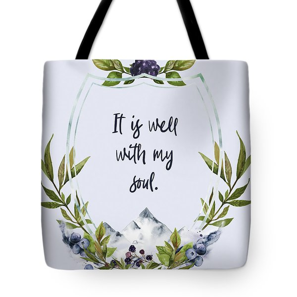 It Is Well With My Soul - Kindness Tote Bag