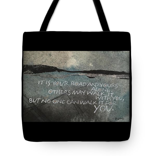 It Is Your Road Tote Bag