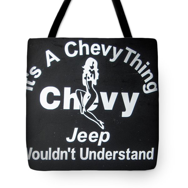 Its A Chevy Thing Tote Bag