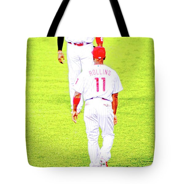 J Roll And The Big Piece, Ryan And Rollins, Phillies Greats Tote Bag