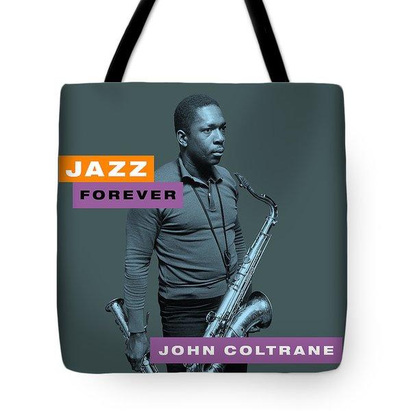 John Coltrane - Jazz Forever Tote Bag