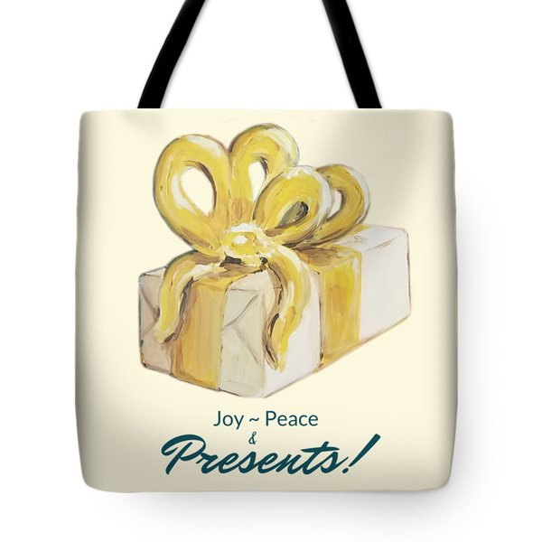 Joy, Peace And Presents Tote Bag