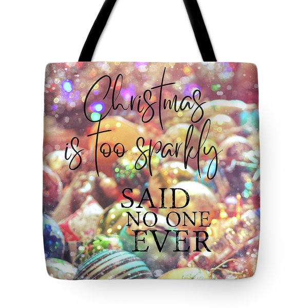 Just One More Quote Tote Bag