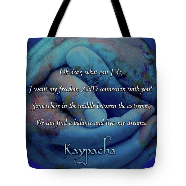 Kaypacha - November 28, 2018 Tote Bag