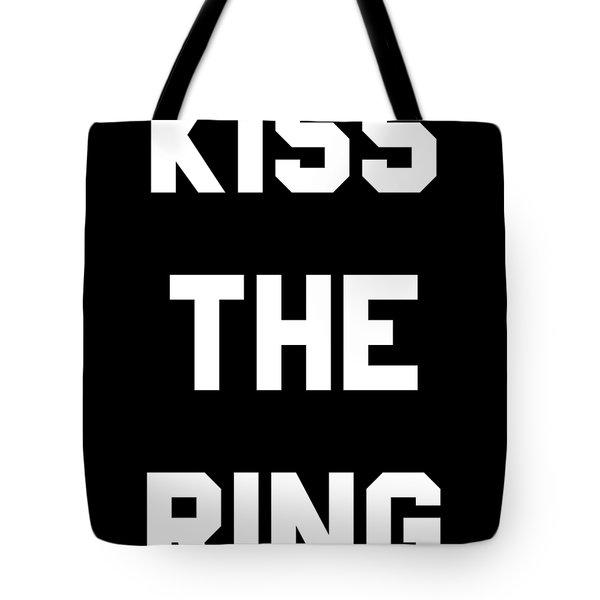 Kiss The Ring Tote Bag