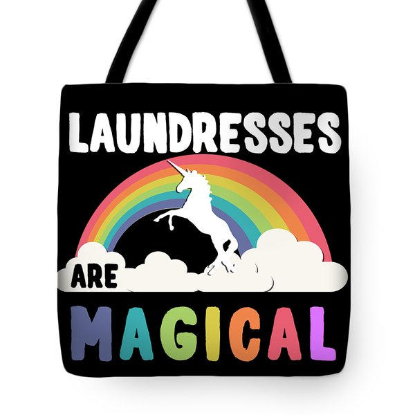 Laundresses Are Magical Tote Bag