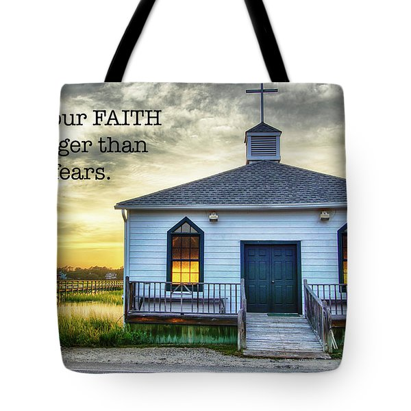 Let Your Faith Be Tote Bag