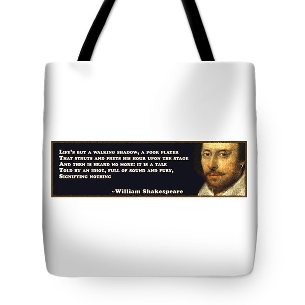Life's But A Walking Shadow #shakespeare #shakespearequote Tote Bag