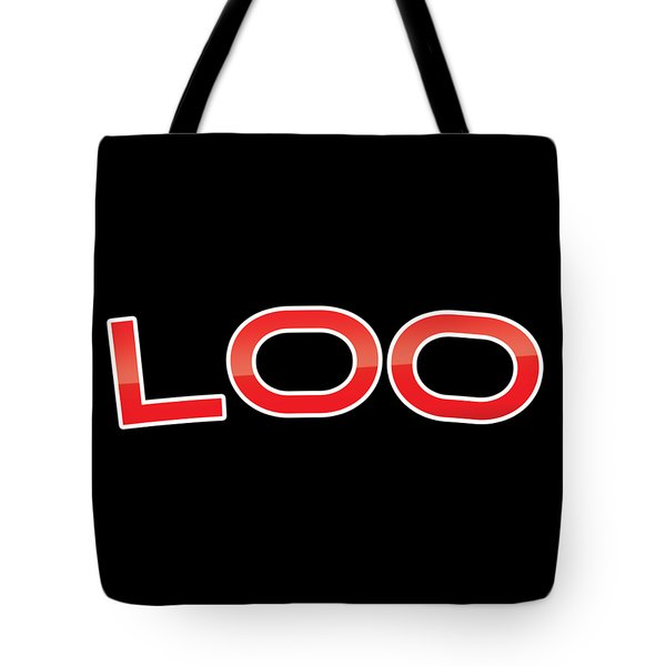 Tote Bag featuring the digital art Loo by TintoDesigns