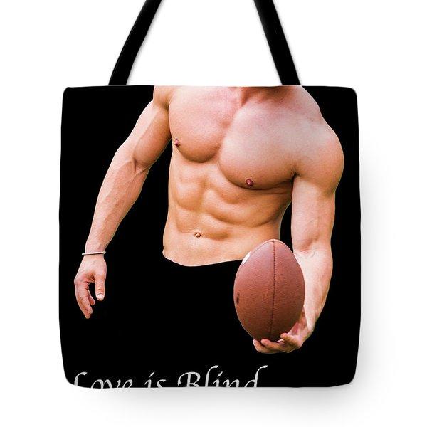 Love Is Blind 2 Tote Bag