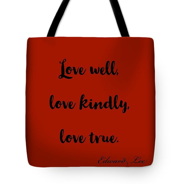 Love Well            Black On Red  Tote Bag