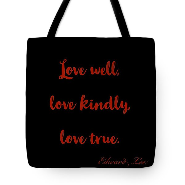 Love Well     Red On Black Tote Bag