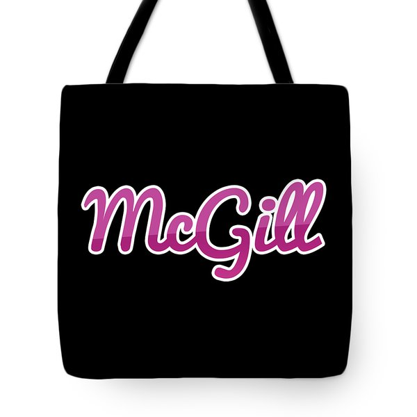 Mcgill #mcgill Tote Bag