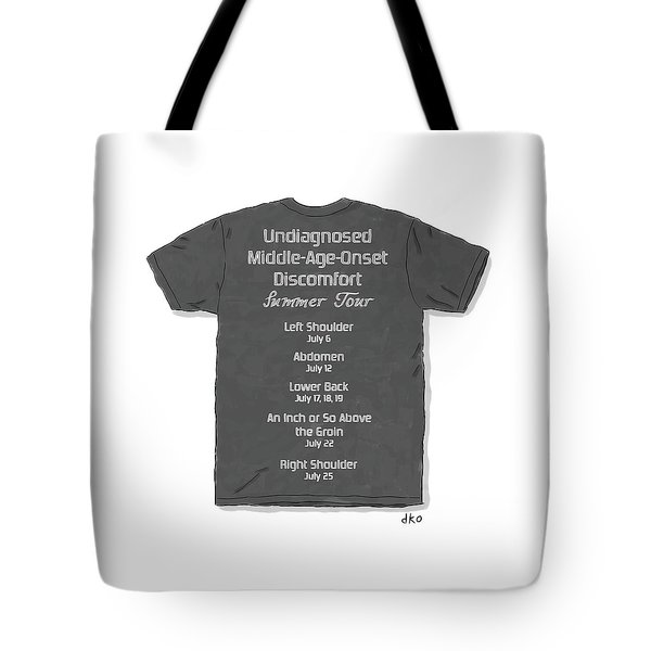 Middle Age Onset Discomfort Tote Bag