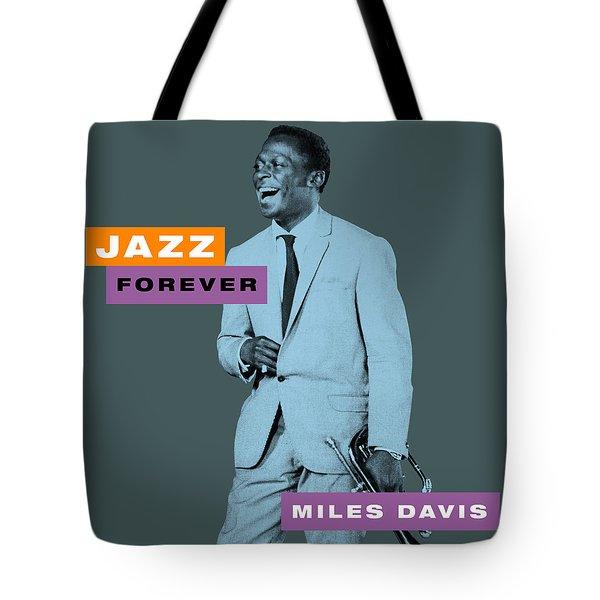 Miles Davis - Jazz Forever Tote Bag