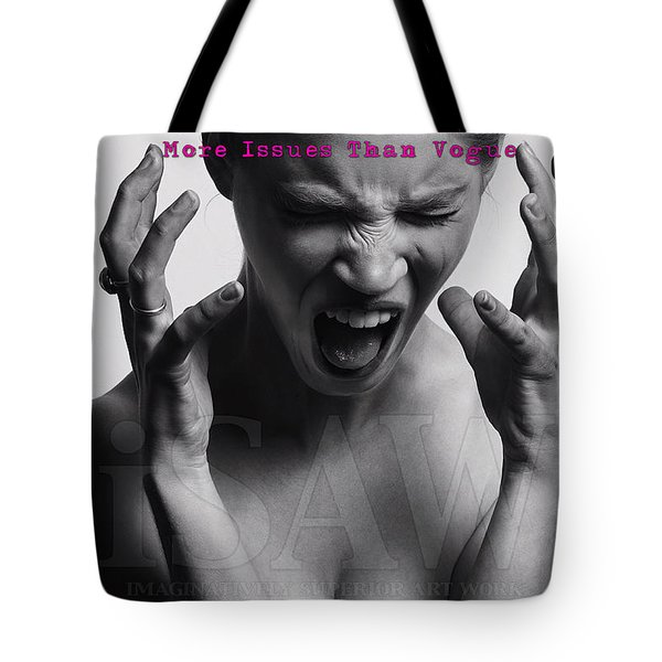 Tote Bag featuring the digital art More Issues Than Vogue by ISAW Company