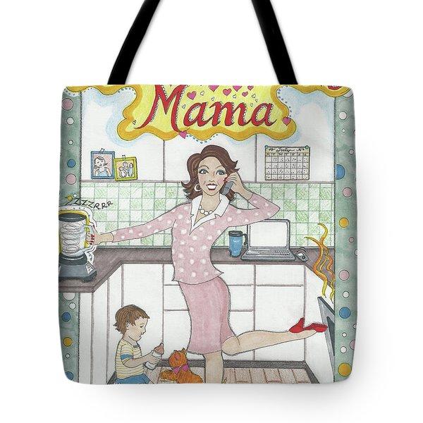 Multi-tasking Mama I Tote Bag