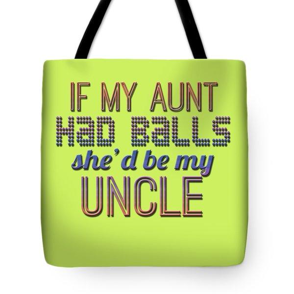 My Aunt Tote Bag