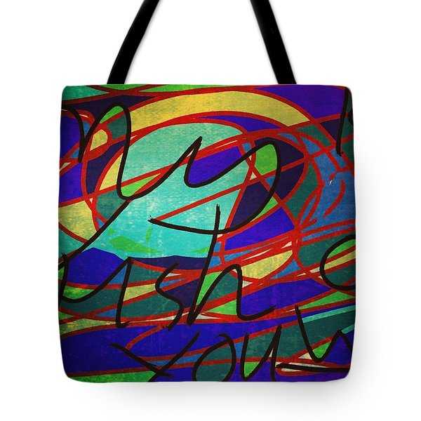 My Fish Knowz You Tote Bag