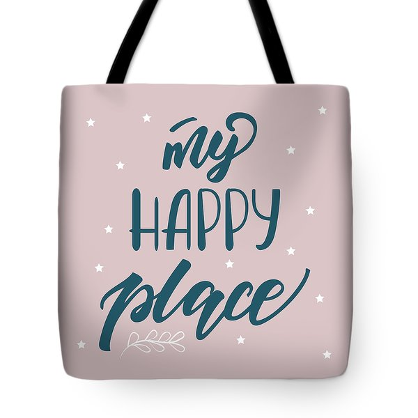 My Happy Place - Baby Room Nursery Art Poster Print Tote Bag