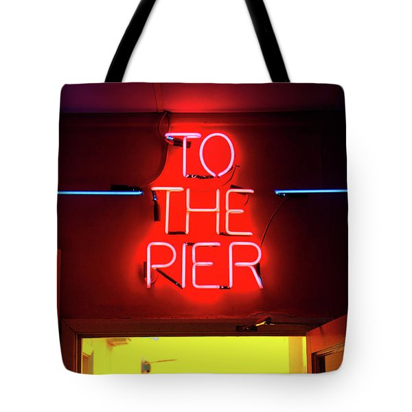 Neon Pier Sign Tote Bag