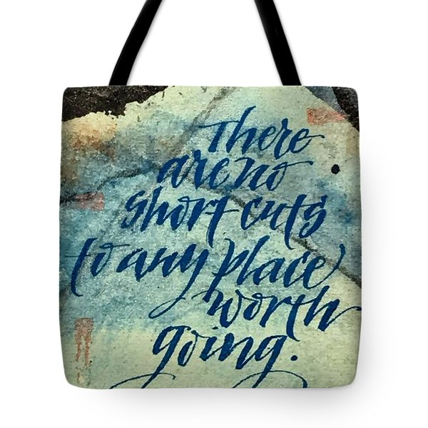 No Short Cuts Tote Bag